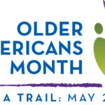 Older Americans Month of May is time to Blaze a Trail