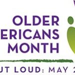 Age Out Loud – Older Americans Month 2017