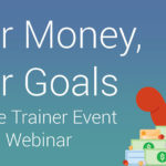 Your Money, Your Goals – Overcoming Barriers Through Financial Empowerment