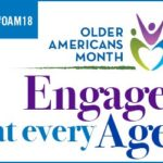 Older Americans Month: Engage at Every Age